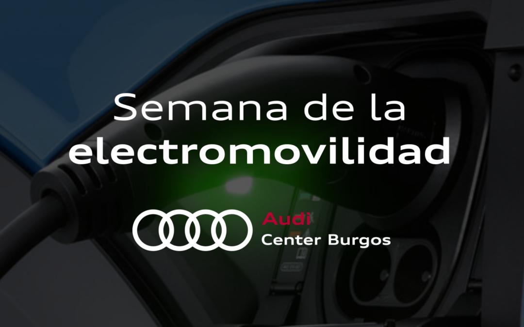 Semana de la electromovilidad en Audi Center Burgos